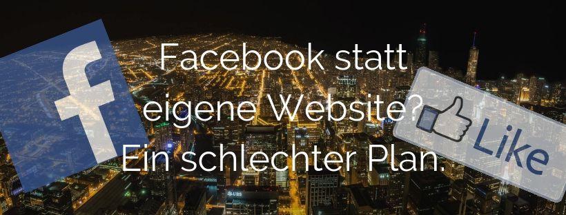 Facebook ist kein Ersatz für eine Website